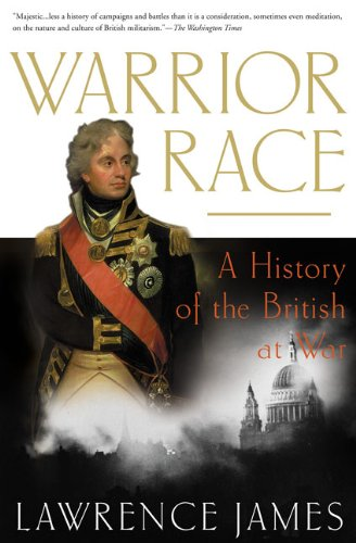 9780312307387: Warrior Race: A History of the British at War