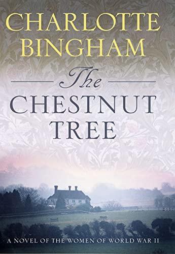 9780312307592: The Chestnut Tree: A Novel of the Women of World War II
