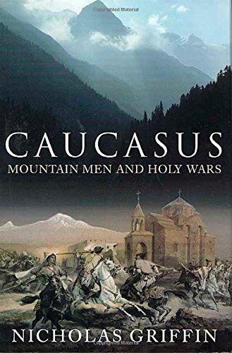 9780312308537: Caucasus: Mountain Men and Holy Wars