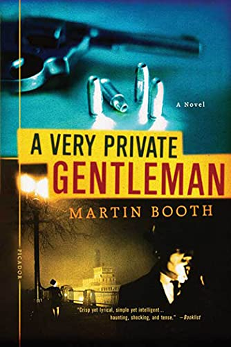 9780312309091: A Very Private Gentleman
