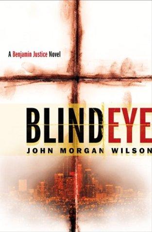 9780312309190: Blind Eye: A Benjamin Justice Novel