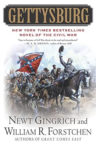 Gettysburg: A Novel of the Civil War: Newt Gingrich, William
