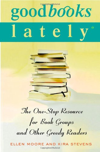 9780312309619: Good Books Lately: The One-Stop Resource for Book Groups and Other Greedy Readers