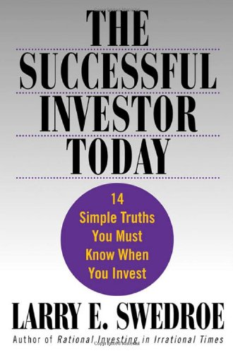 9780312309794: The Successful Investor Today: 14 Simple Truths You Must Know When You Invest