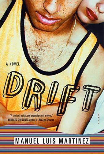 Drift: A Novel: Manuel Luis Martinez