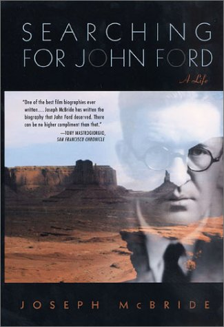 9780312310110: Searching for John Ford: A Life