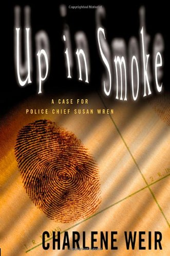 9780312310202: Up in Smoke (Police Chief Susan Wren Mysteries)