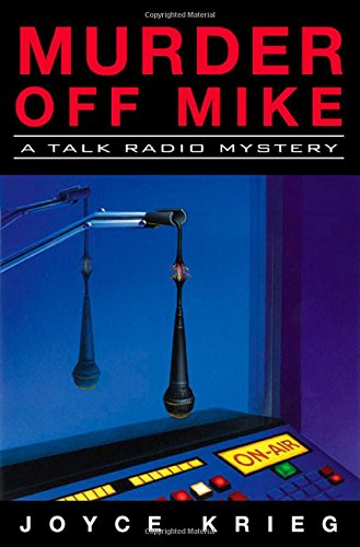 9780312310264: Murder Off Mike: A Talk Radio Mystery