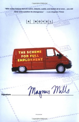9780312310295: The Scheme for Full Employment