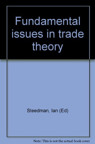 9780312310356: Fundamental issues in trade theory