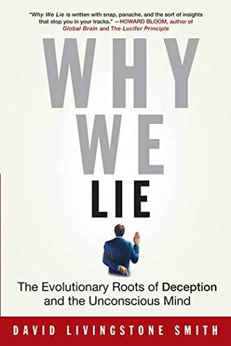9780312310400: Why We Lie