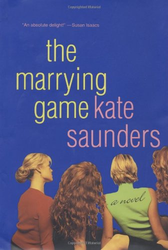 9780312310431: The Marrying Game: A Novel