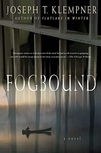 Fogbound: Klempner, Joseph T.