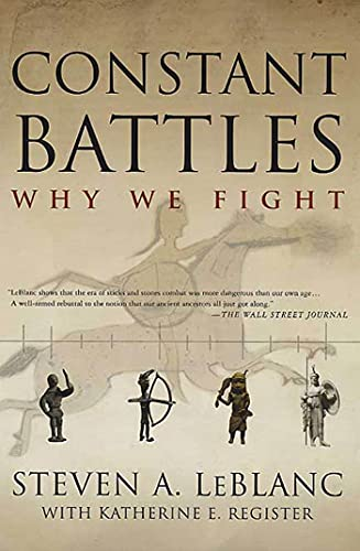9780312310905: Constant Battles: Why We Fight