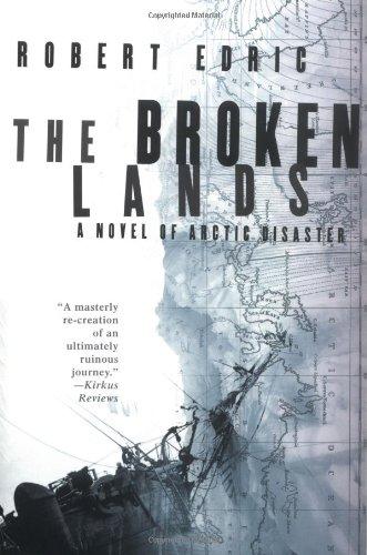 9780312311131: The Broken Lands: A Novel of Arctic Disaster