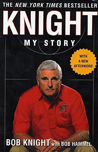 9780312311179: Knight: My Story
