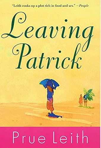 9780312311186: Leaving Patrick