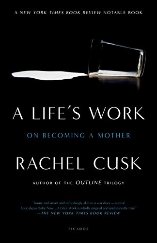 9780312311308: A Life's Work: On Becoming a Mother