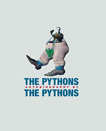 9780312311445: The Pythons: Autobiography by the Pythons