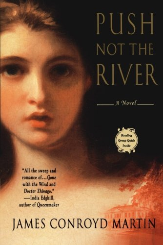 Push Not the River: James Conroyd Martin