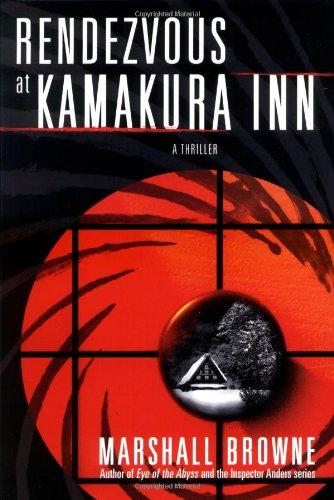 9780312311582: Rendezvous at Kamakura Inn: A Thriller (Thomas Dunne Books)