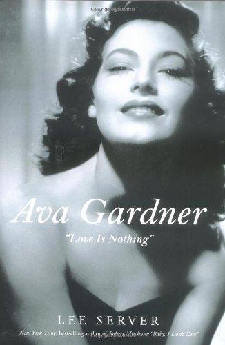 """9780312312091: Ava Gardner: """"Love Is Nothing"""""""