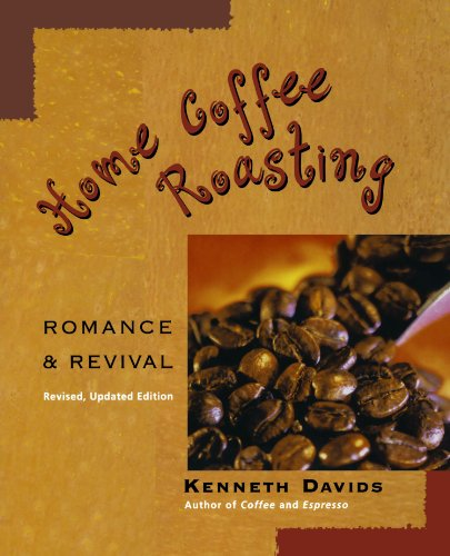9780312312190: Home Coffee Roasting: Romance and Revival