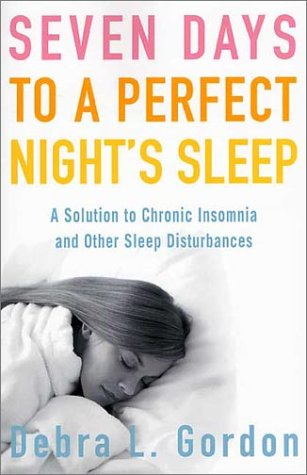 9780312312220: Seven Days to a Perfect Night's Sleep