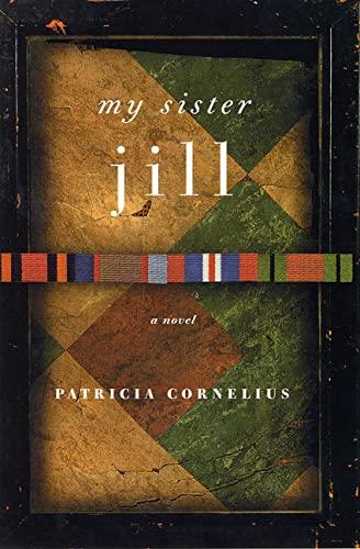 9780312312282: My Sister Jill: A Novel