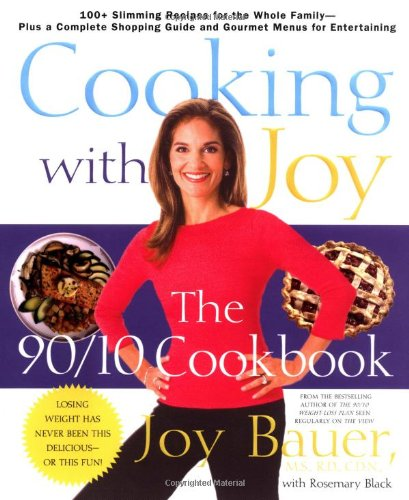 9780312312534: Cooking With Joy: The 90/10 Cookbook