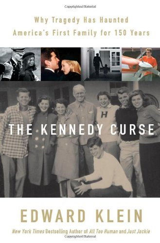 9780312312923: The Kennedy Curse: Why Tragedy Has Haunted America's First Family for 150 Years