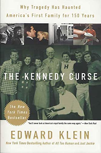 9780312312930: The Kennedy Curse: Why Tragedy Has Haunted America's First Family for 150 Years