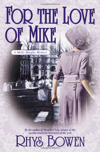 9780312313005: For the Love of Mike (Molly Murphy Mysteries)