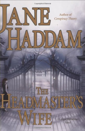 The Headmaster's Wife: A Gregor Demarkian Novel: Haddam, Jane