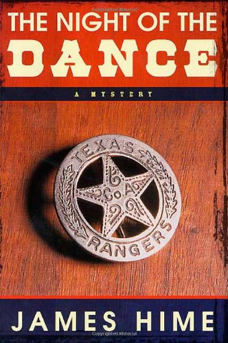 The Night of the Dance: A Mystery: Hime, James