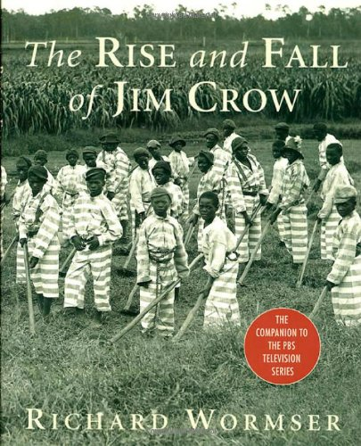 9780312313241: The Rise and Fall of Jim Crow