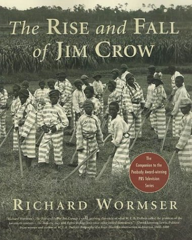 9780312313265: The Rise and Fall of Jim Crow