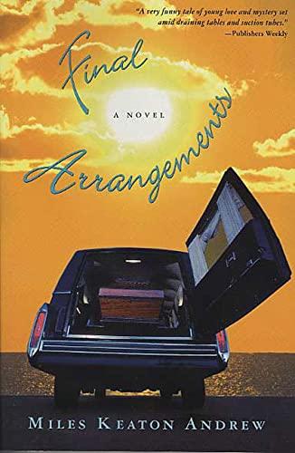 9780312313623: Final Arrangements: A Novel