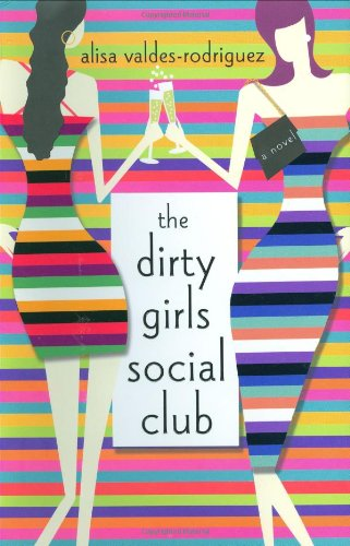 9780312313814: The Dirty Girls Social Club: A Novel