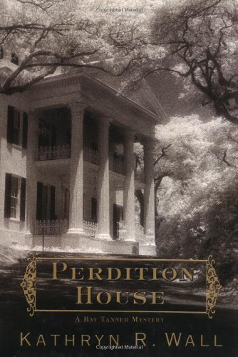 9780312313852: Perdition House: A Bay Tanner Mystery