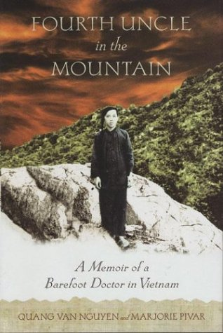 9780312314309: Fourth Uncle in the Mountain: A Memoir of a Barefoot Doctor in Vietnam