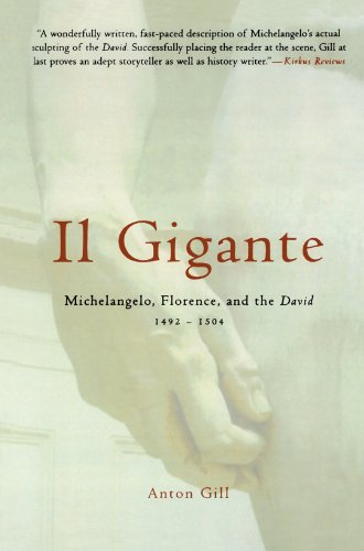 9780312314439: Il Gigante: Michelangelo, Florence, and the David 1492-1504