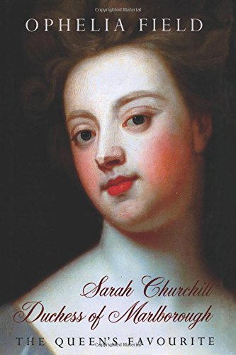 9780312314668: Sarah Churchill Duchess of Marlborough: The Queen's Favourite