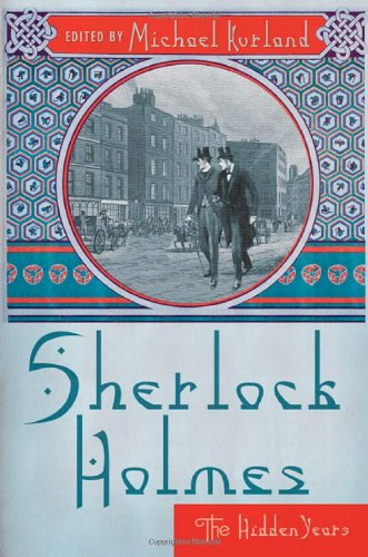 9780312315139: Sherlock Holmes: THE HIDDEN YEARS