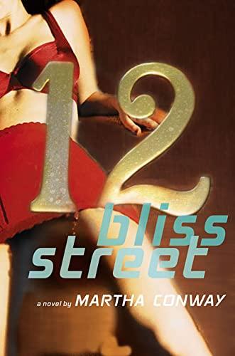 12 Bliss Street: Conway, Martha