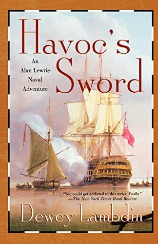 9780312315481: Havoc's Sword (Alan Lewrie Naval Adventures)