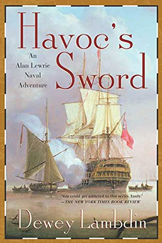 Havoc's Sword 9780312315481 Dewey Lambdin's lovable but incorrigible rogue, Captain Alan Lewrie, Royal Navy, is back to cut a wide and wicked swatch through the war-torn Caribbean in Havoc's Sword, an entirely new high seas adventure. It's 1798, and Lewrie and his crew of the Proteus frigate have their work cut out for them. First, he has rashly vowed to uphold a friend's honor in a duel to the death. Second, he faces the horridly unwelcome arrival of HM Government's Foreign Office agents (out to use him as their cat's-paw in impossibly vaunting schemes against the French). And last, he must engineer the showdown with his arch foe and nemesis, the hideous ogre of the French Revolution's Terror, that clever fiend Guillaume Choundas! We know Lewrie can fight, but can he be a diplomat, too? He must deal with the newly reborn United States Navy, that uneasy, unofficial  ally,  and the stunning, life-altering surprise they bring. For good or ill, Lewrie's in the  quag  up to his neck this time. Can sword, pistol, and broadsides avail, or will words, low cunning, and Lewrie's irrepressible wit be the key to his victory and survival, as even the seas cry  Havoc ?