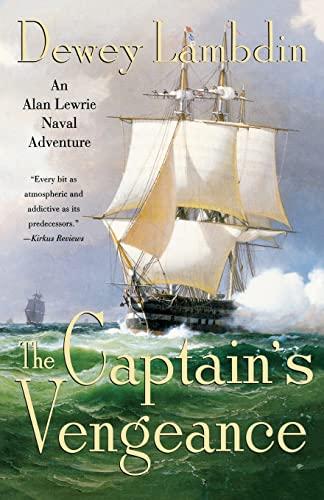 The Captain's Vengeance (Alan Lewrie Naval Adventures): Lambdin, Dewey