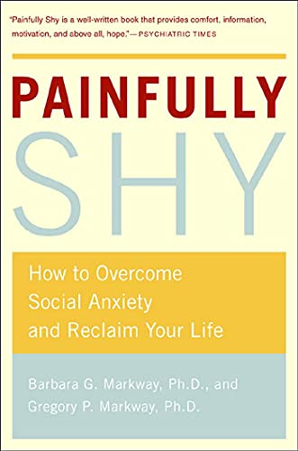 9780312316235: Painfully Shy: How to Overcome Social Anxiety and Reclaim Your Life