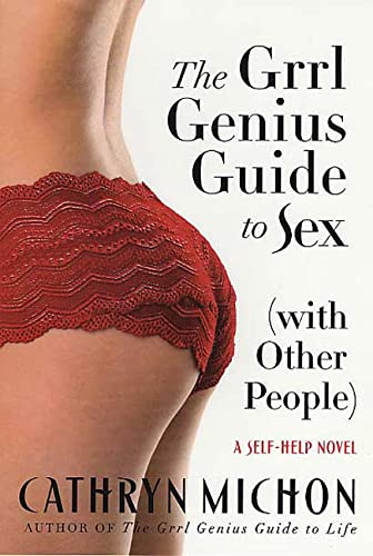 9780312316389: The Grrl Genius Guide to Sex (with Other People): A Self-Help Novel